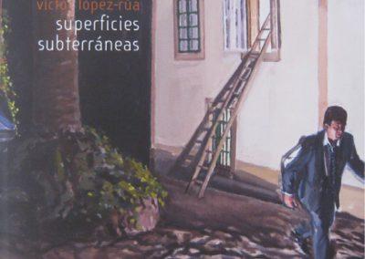 Catálogo de la Exposición Superficies Subterráneas